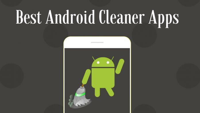 5 Best Android Cleaner Applications